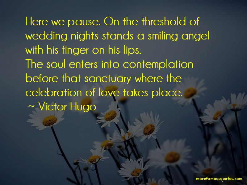 Celebration Of Love Quotes Pictures 3