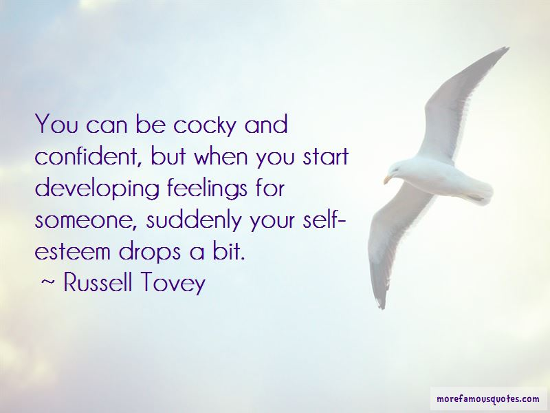 Quotes About Cocky And Confident