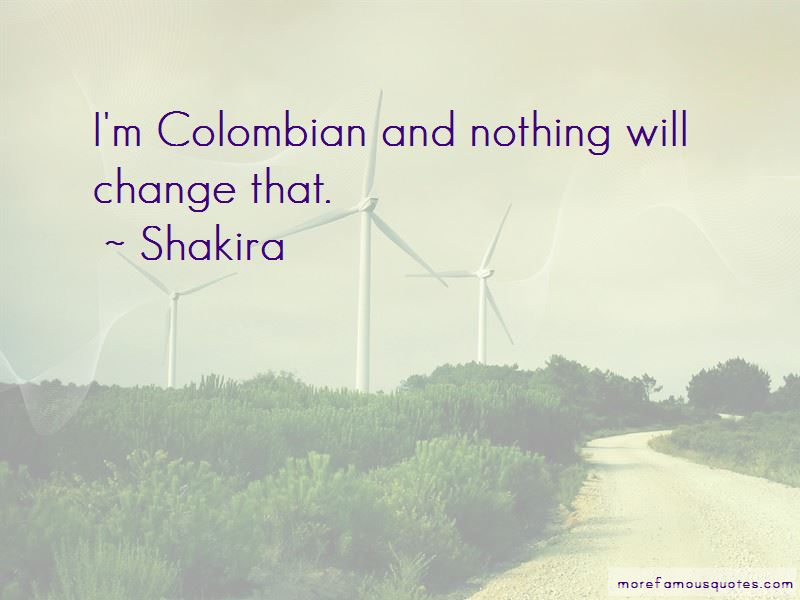 Quotes About Colombian