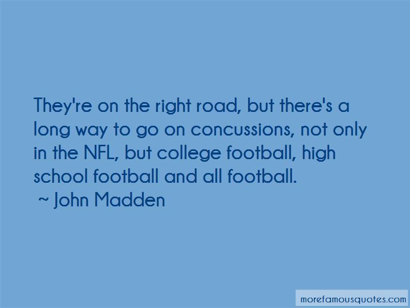 Famous John Madden Quotes: Quotes About Concussions In The Nfl: Top 2 Concussions In
