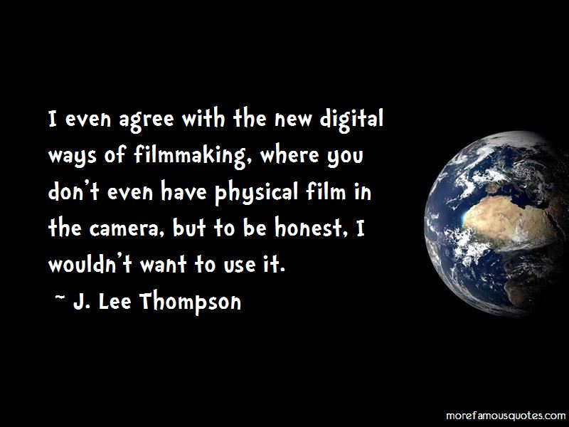 Digital Filmmaking Quotes Pictures 3