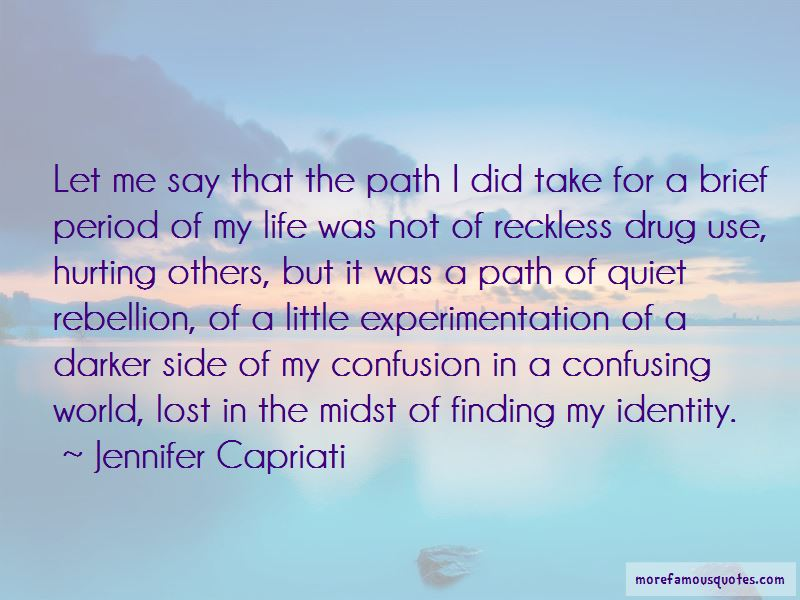 Finding Path In Life Quotes Pictures 3
