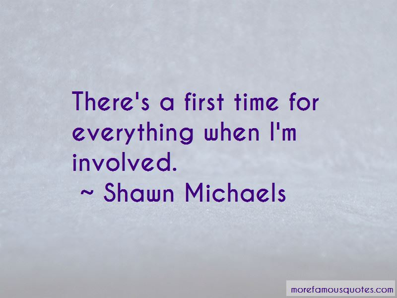 First Time For Everything Quotes Pictures 3