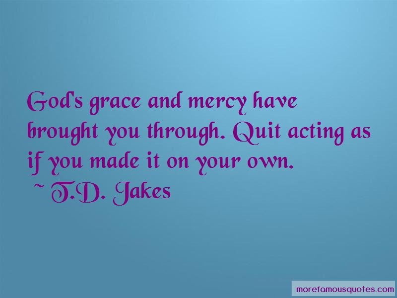 Quotes About God\'s Grace And Mercy: top 4 God\'s Grace And ...