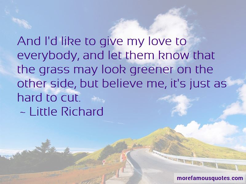 Greener On The Other Side Quotes Pictures 3
