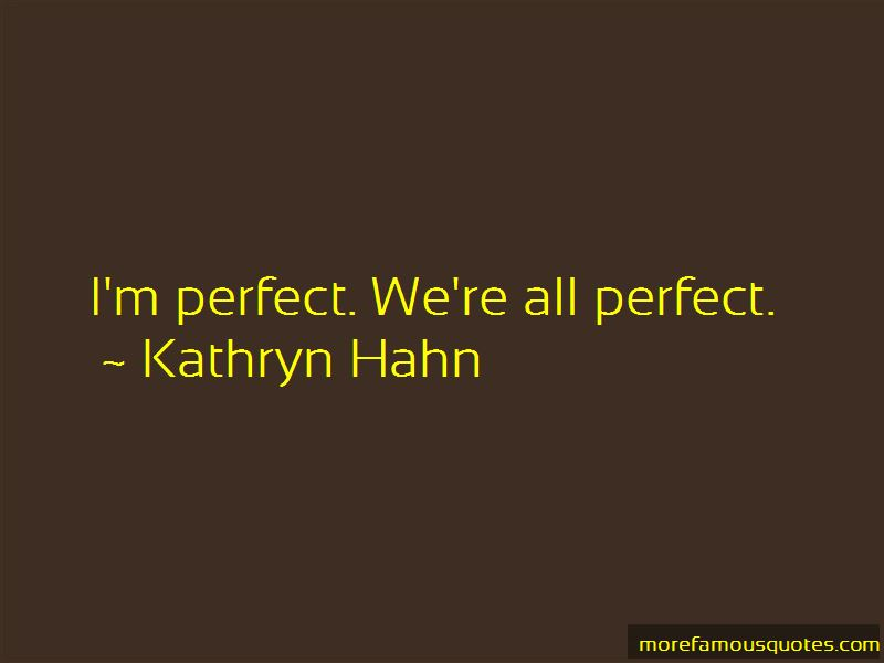 I'm Perfect Quotes Pictures 4