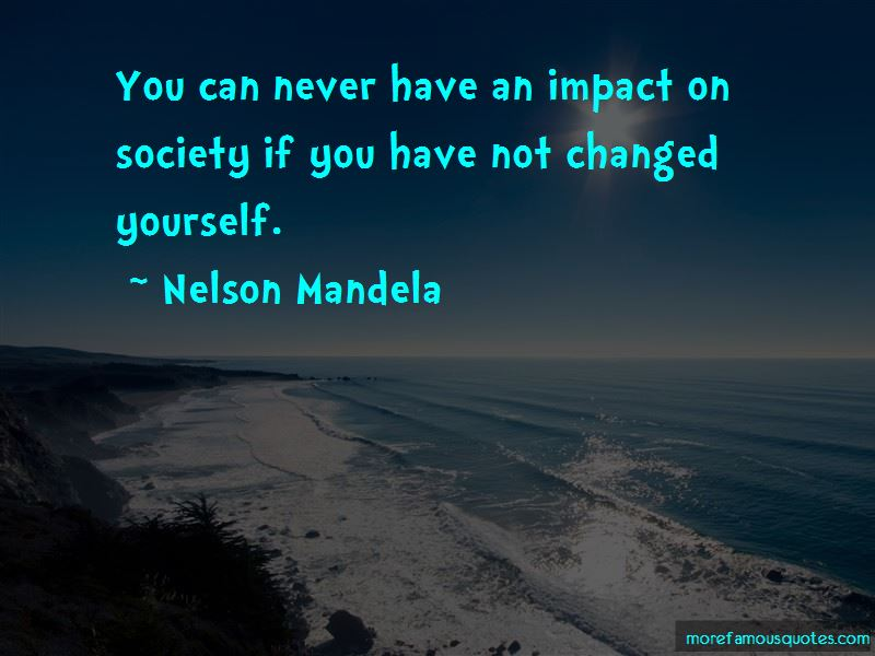 Impact On Society Quotes Pictures 2