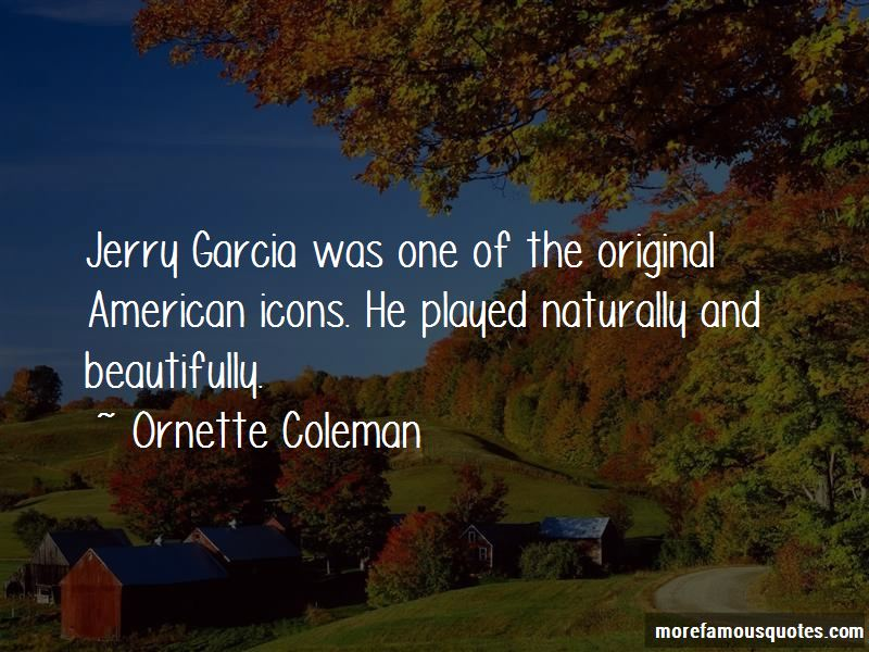 Quotes About Jerry Garcia
