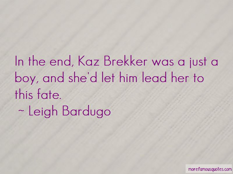 Quotes About Kaz Brekker