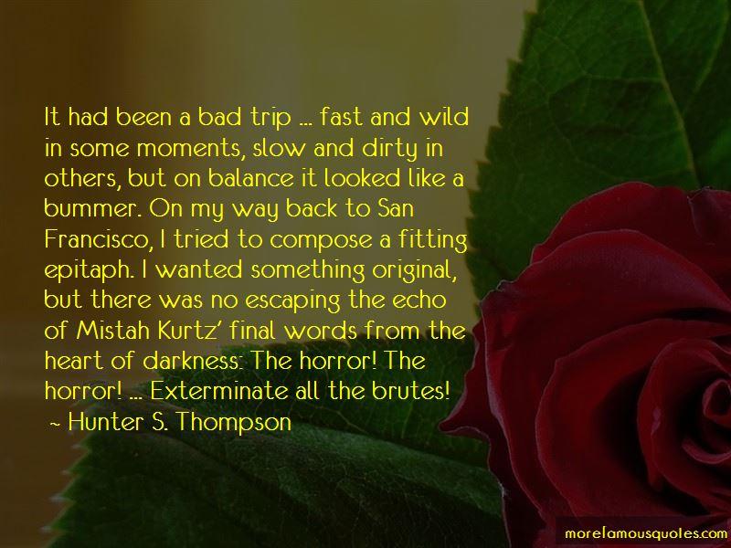 Kurtz Heart Of Darkness Quotes Pictures 2