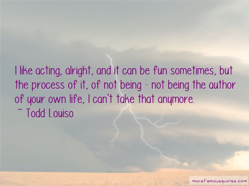 Quotes About Life Being Alright