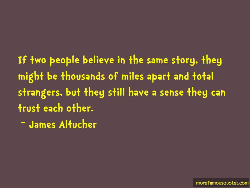 Quotes About Miles Apart