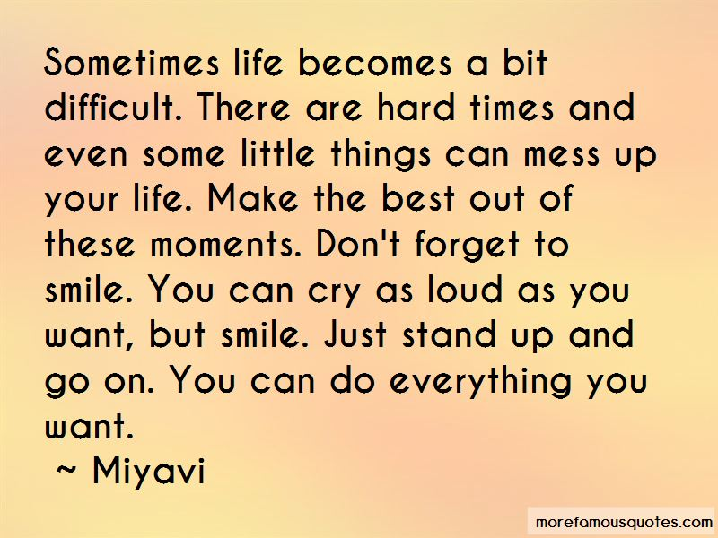 Moments That Make You Smile Quotes Pictures 2