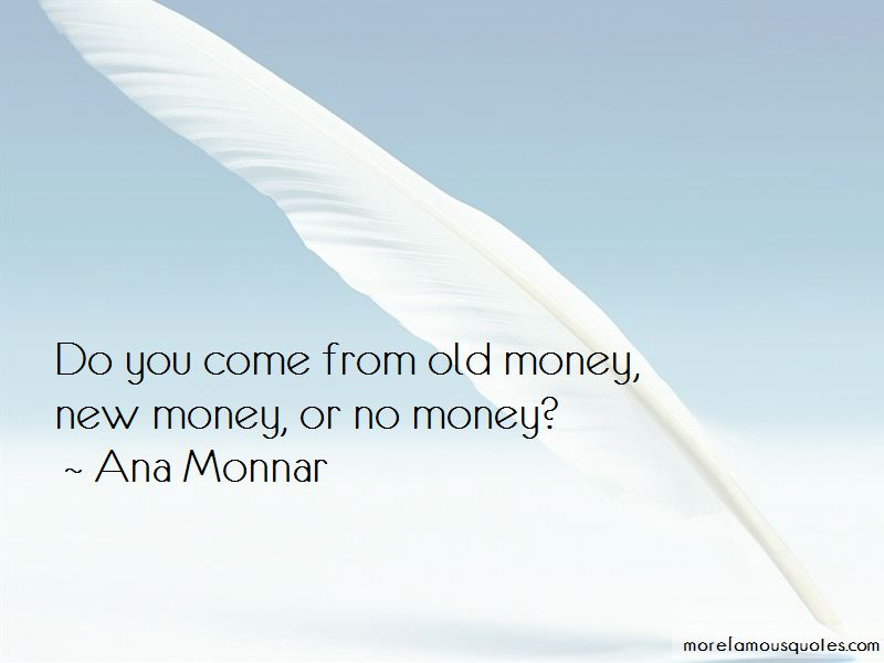 Quotes About New Money And Old Money