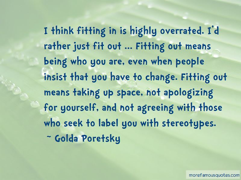Quotes About Not Apologizing For Being Yourself