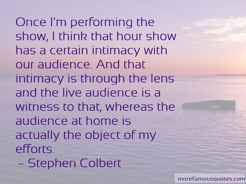 Performing For An Audience Quotes Pictures 2