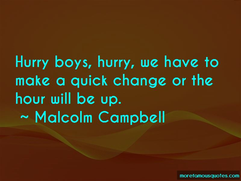 Quick Change Quotes Pictures 3