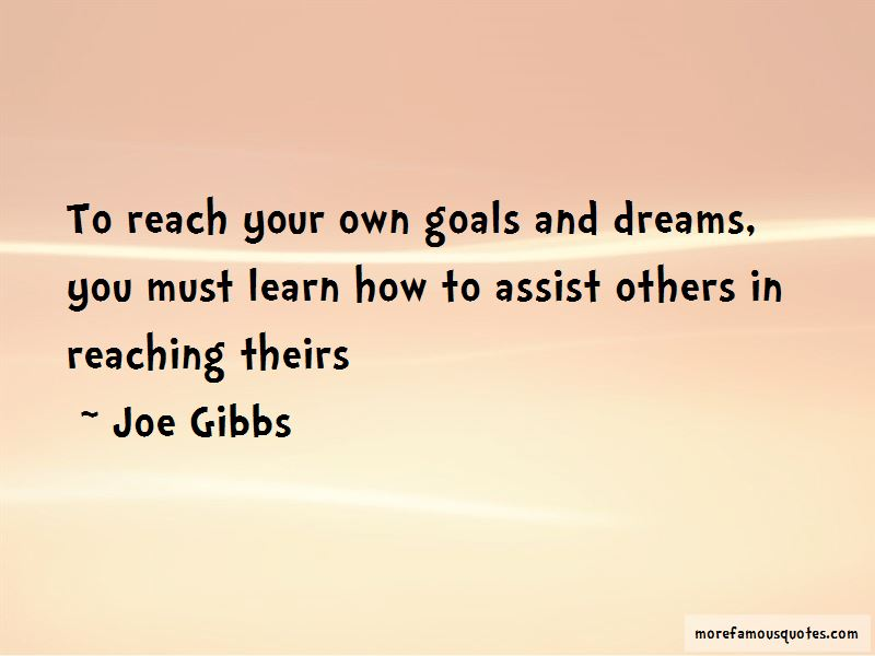 quotes about reaching goals and dreams top reaching goals and