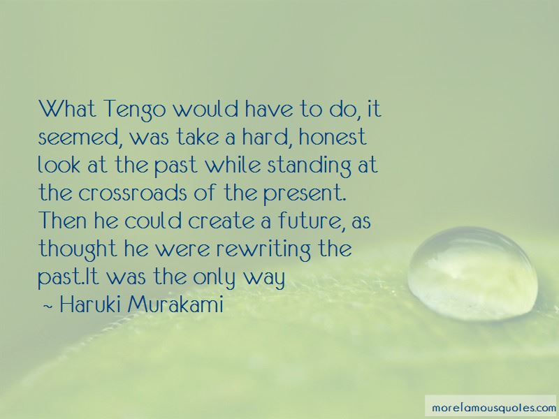 Quotes About Rewriting The Past