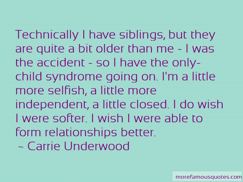 Quotes About Selfish Siblings