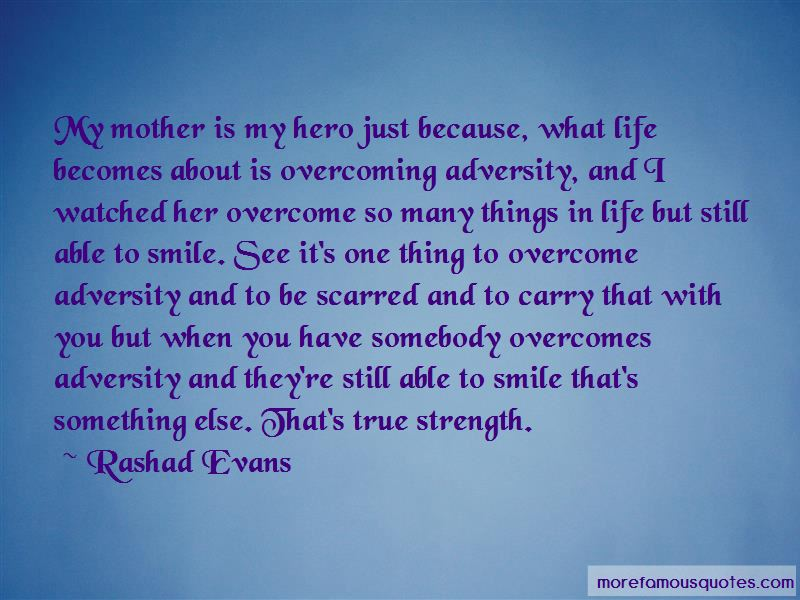 Quotes About Strength And Overcoming Adversity
