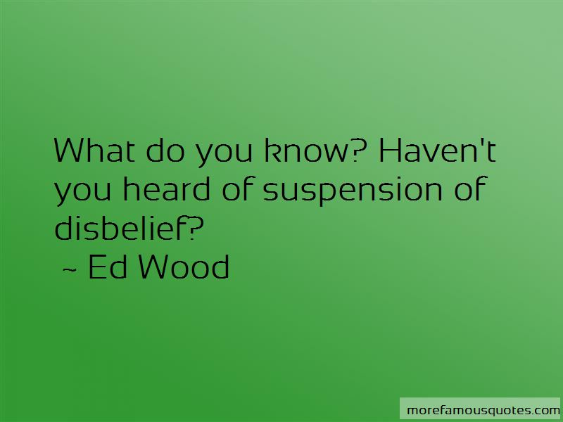 Suspension Of Disbelief Quotes Pictures 2