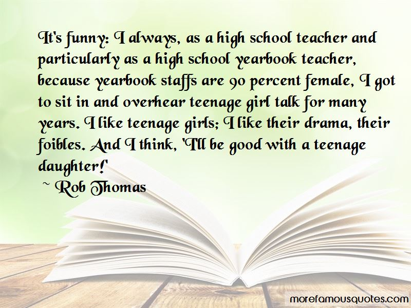 Quotes About Teenage Girl Drama: top 2 Teenage Girl Drama ...