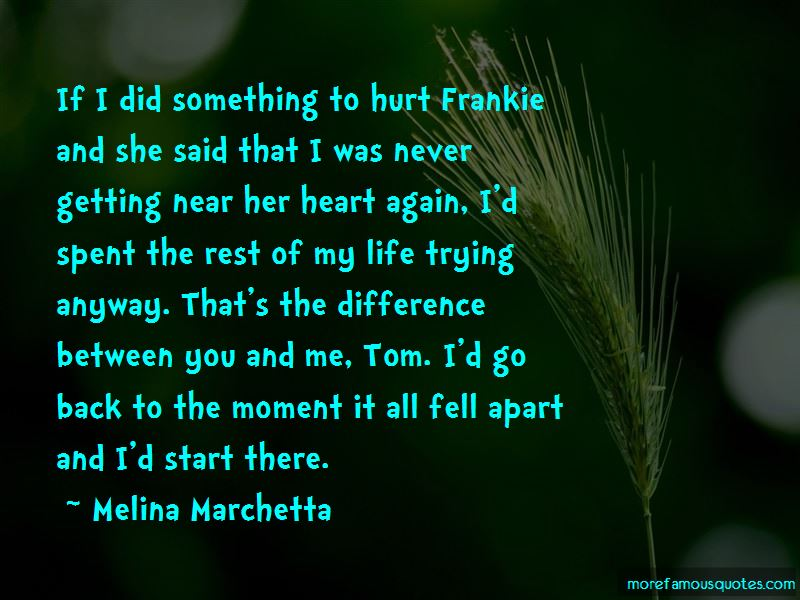 The Difference Between You And Me Quotes Pictures 3