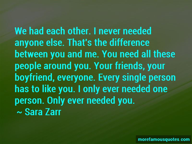 Quotes About The Difference Between You And Me