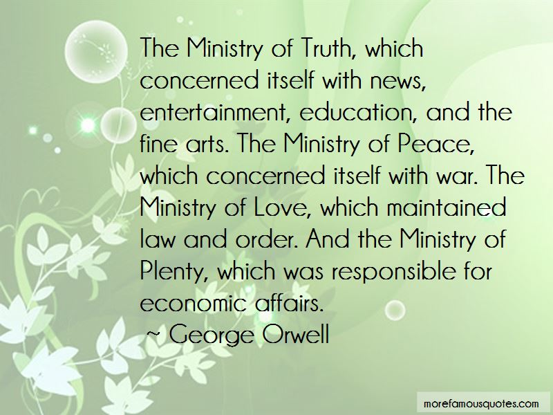 The Ministry Of Truth Quotes Pictures 4