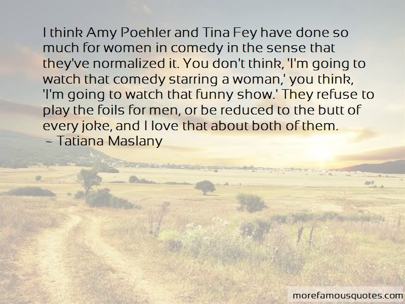 Quotes About Tina Fey: top 47 Tina Fey quotes from famous ...