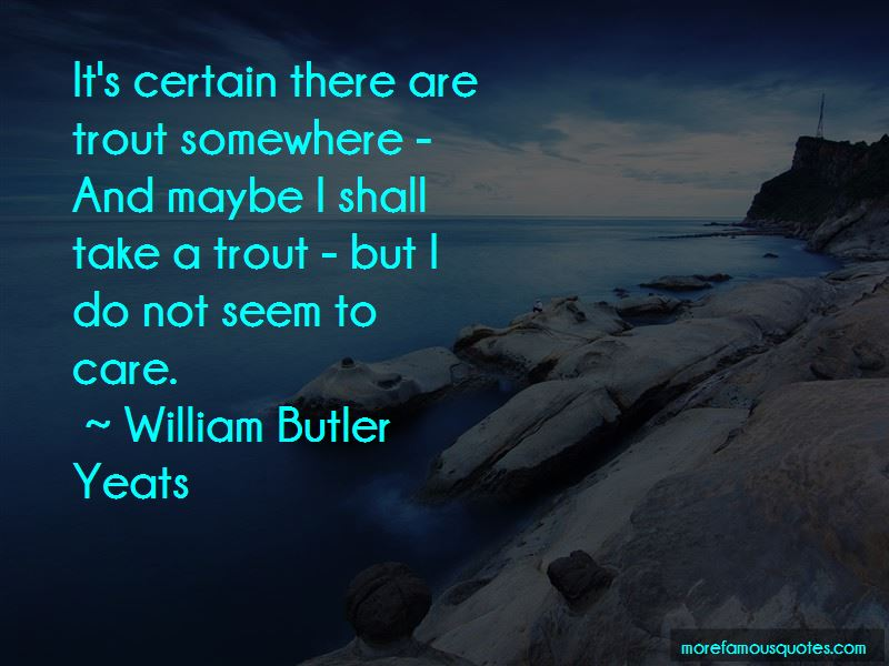 Trout Quotes Pictures 3