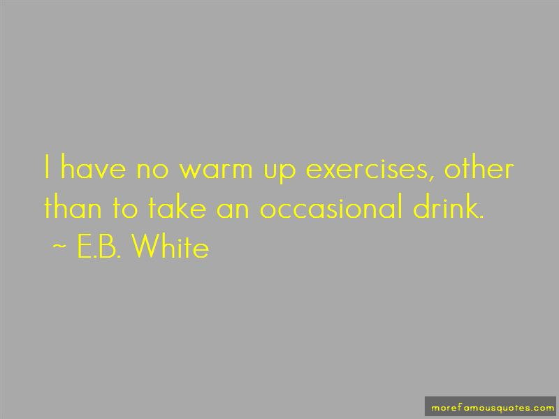 Quotes About Warm Up Exercises