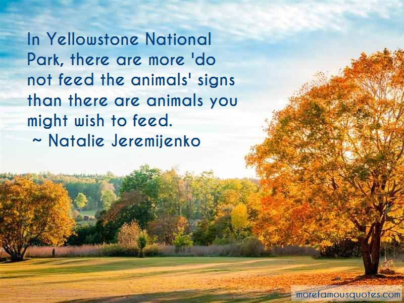 Yellowstone National Park Quotes Pictures 3