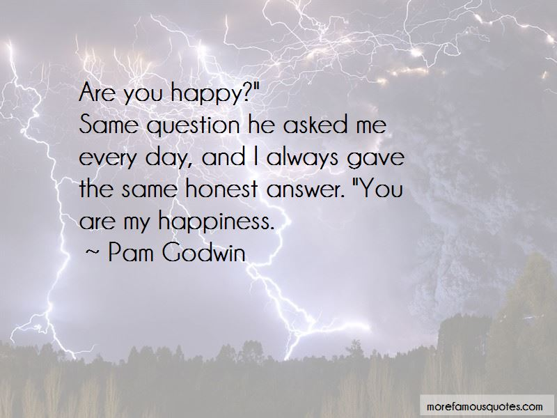 Quotes About You Are My Happiness