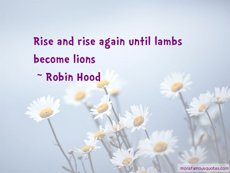 Rise And Rise Again Quotes