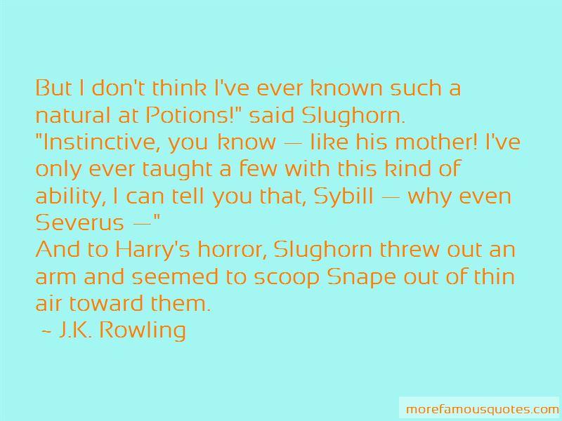 Slughorn Quotes