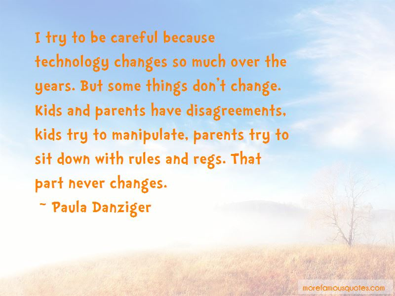 Some Things Don't Change Quotes Pictures 4