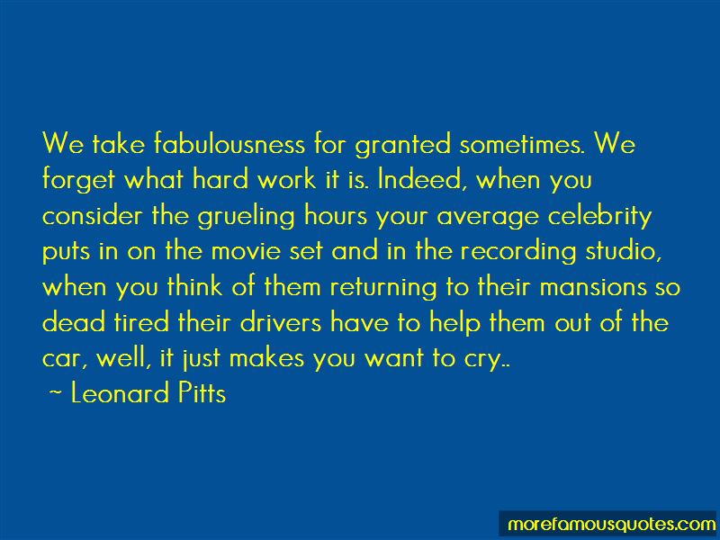 Take What You Have For Granted Quotes Pictures 3