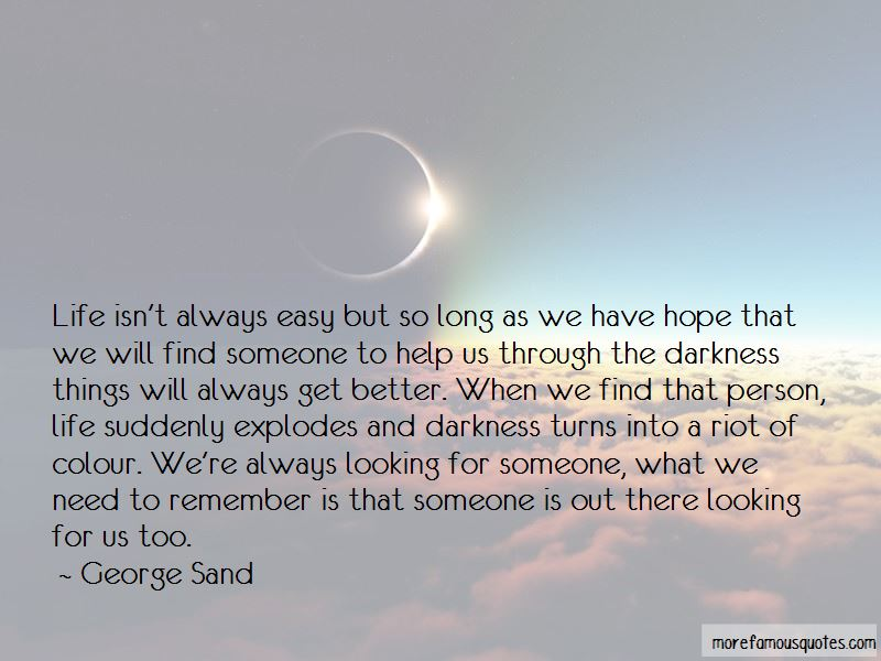 Things Will Always Get Better Quotes: top 20 quotes about ...