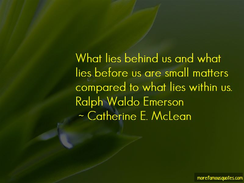 What Lies Behind Us Quotes Pictures 3