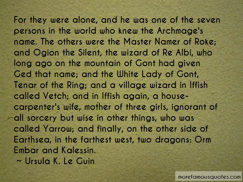 Wizard Of Earthsea Ged Quotes