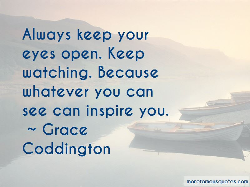 Always Keep Your Eyes Open Quotes Pictures 2