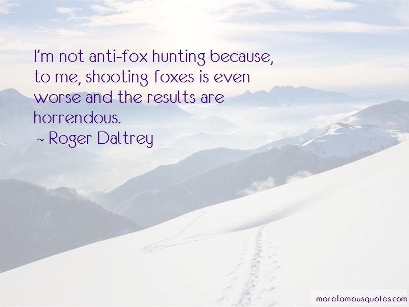 Anti Fox Hunting Quotes