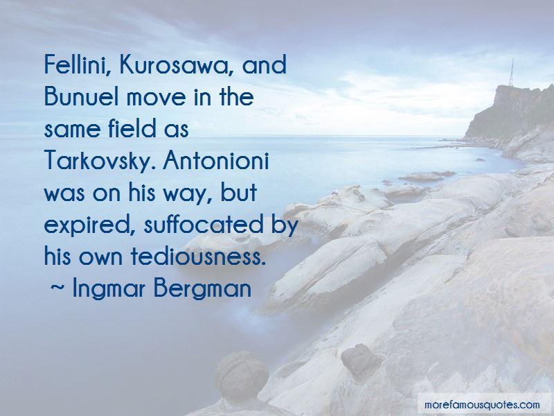 Antonioni Quotes Pictures 4