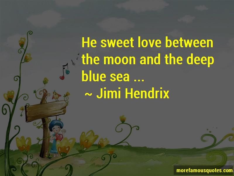 Between The Deep Blue Sea And Me Quotes Pictures 3