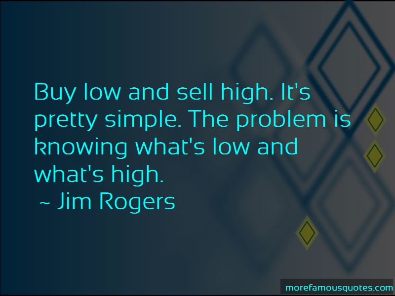 Buy Low Sell High Quotes Pictures 3