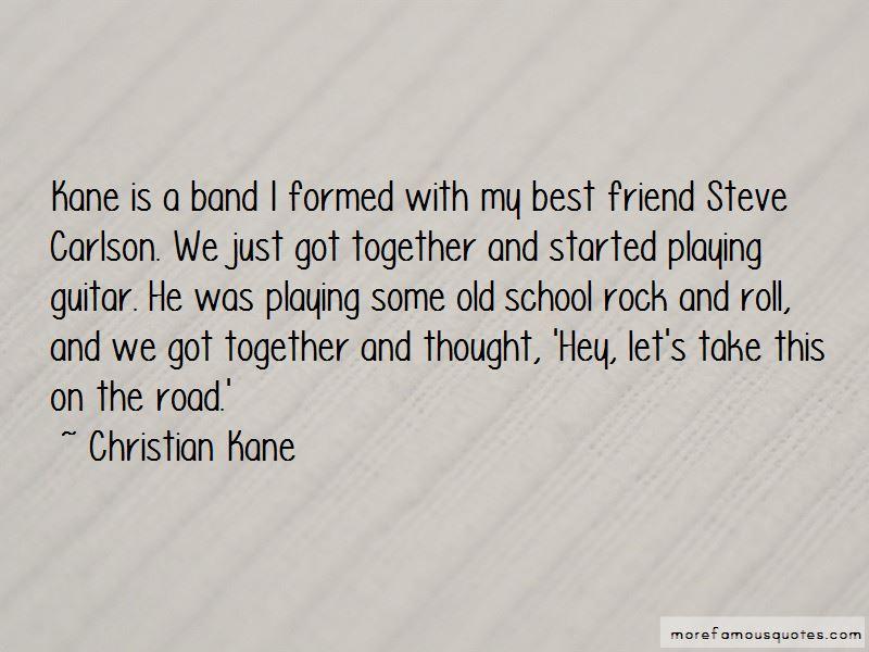 C C Kane Quotes