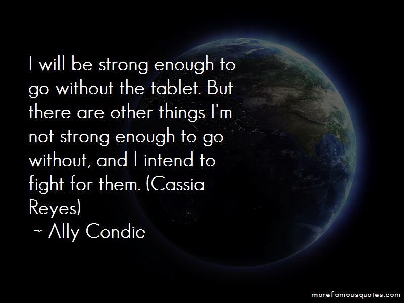 Cassia Reyes Quotes