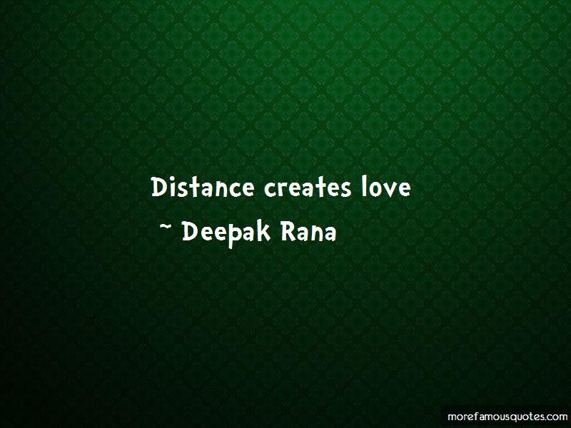 Distance Creates Love Quotes